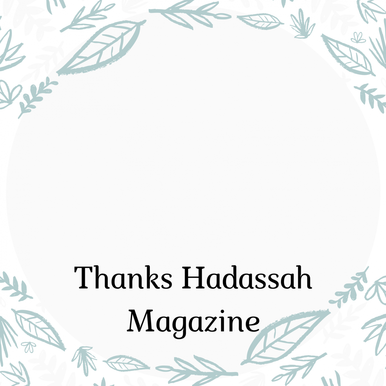 Thanks Hadassah Magazine
